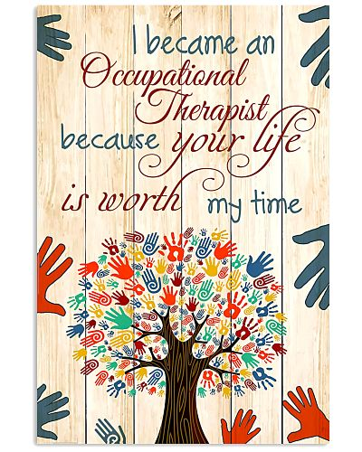 Occupational Therapist Your Life Is Worth My Time