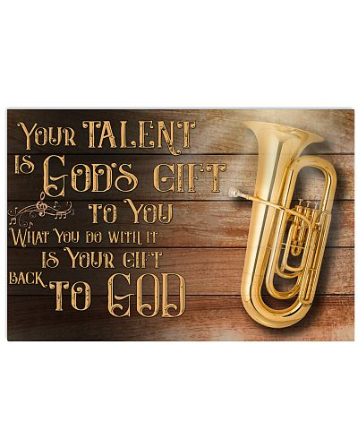 Tuba Your Talent Is God's Gift Poster