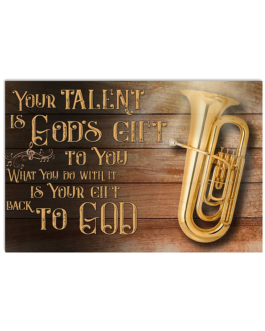 Tuba Your Talent Is God's Gift Poster 17x11 Poster