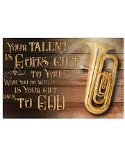Tuba Your Talent Is God's Gift Poster 17x11 Poster front