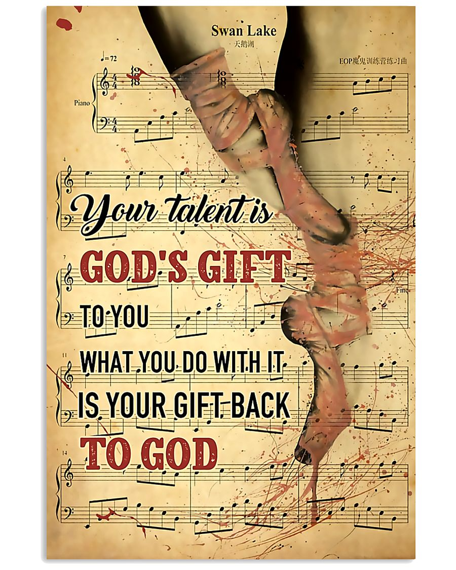 Ballet - Your talent is God gift 11x17 Poster