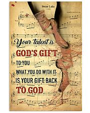 Ballet - Your talent is God gift 11x17 Poster front
