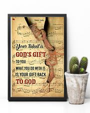 Ballet - Your talent is God gift 11x17 Poster lifestyle-poster-8