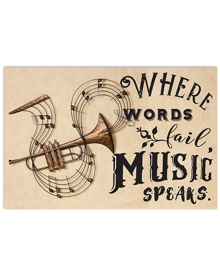 Trumpet where words fail music speaks 17x11 Poster