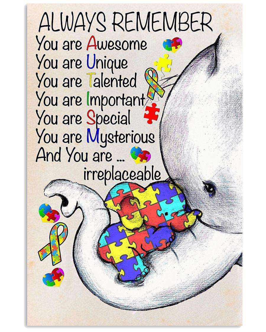 Autism Awareness Always Remember Poster  24x36 Poster