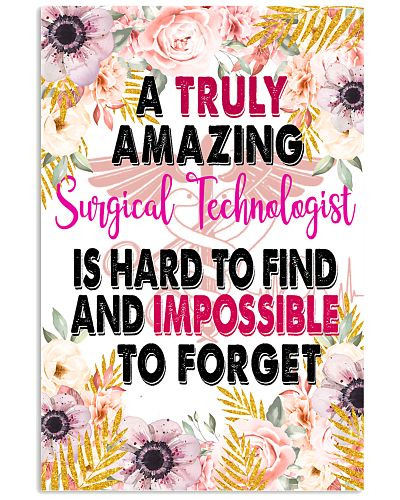 A Truly Amazing Surgical Technologist