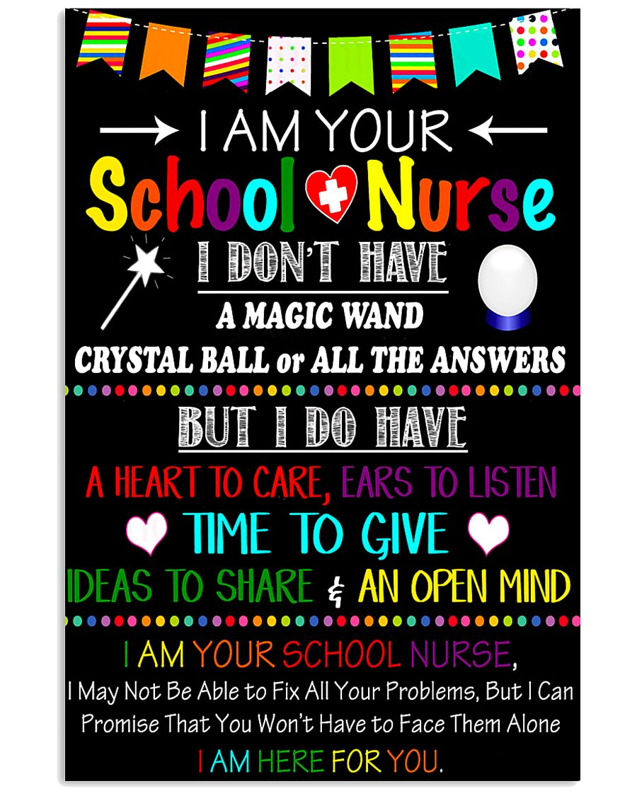 I am your school Nurse Poster 11x17 Poster