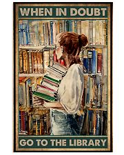 Librarian When In Doubt Go To The Library 11x17 Poster front