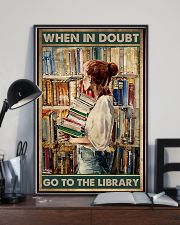 Librarian When In Doubt Go To The Library 11x17 Poster lifestyle-poster-2