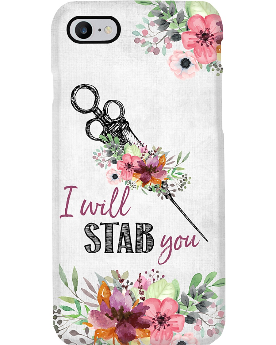 Phlebotomist I Will Stab You Phone Case