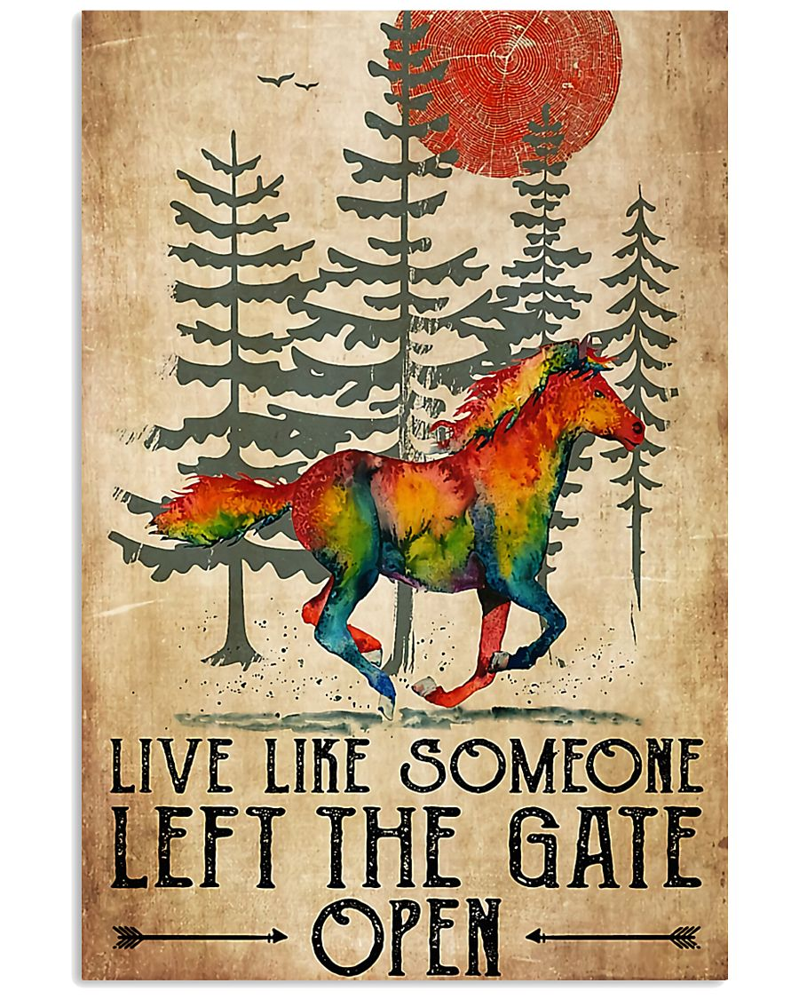 Horse Girl Live Like Someone Left The Gate Open 11x17 Poster