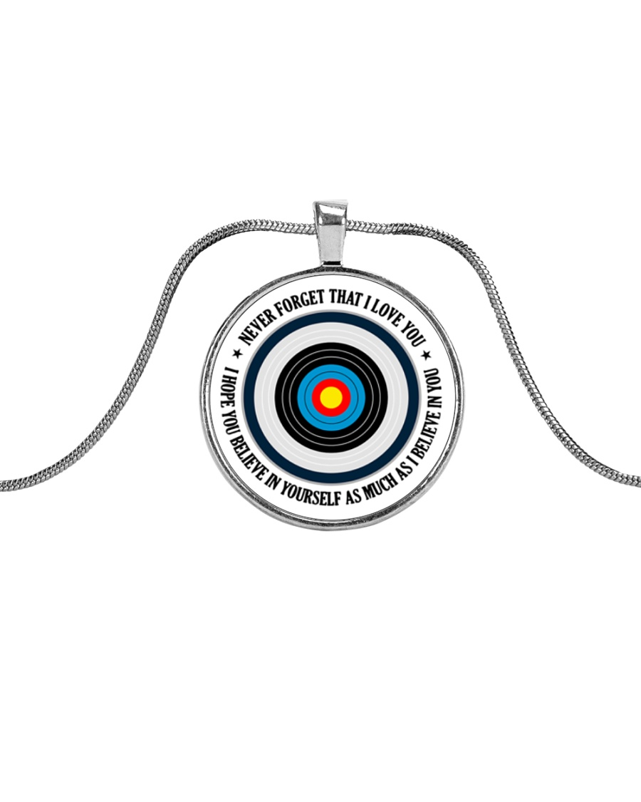 Archery Gift Never Forget That I Love You Metallic Circle Necklace