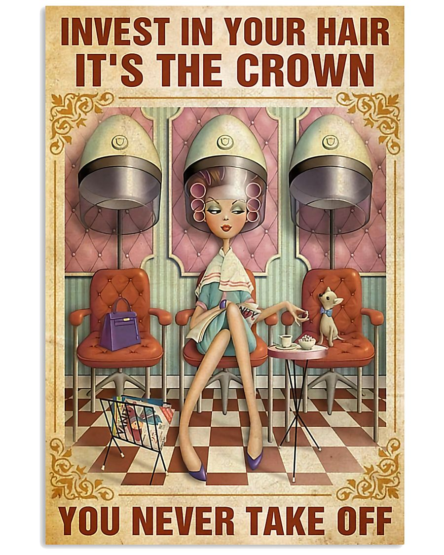 Hairdresser Crown You Never Take Off 11x17 Poster