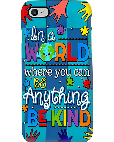 Autism Awareness you can be anything be kind