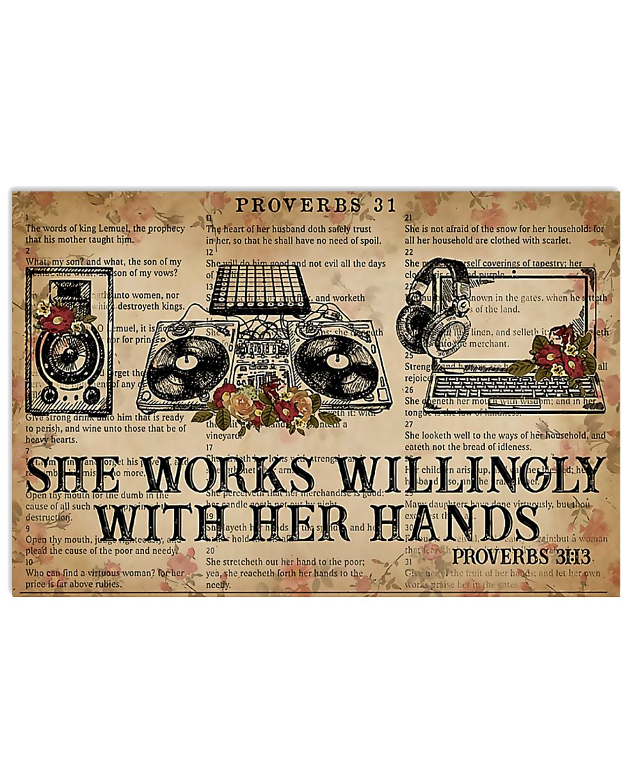 DJ She works willingly with her hands 17x11 Poster