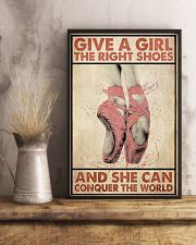 Ballet - Give A Girl The Right Shoes  11x17 Poster lifestyle-poster-3