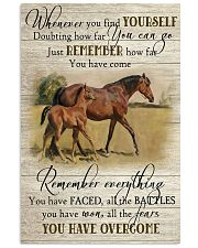 Horse Girl Remember Everything You Have Overcome  11x17 Poster front