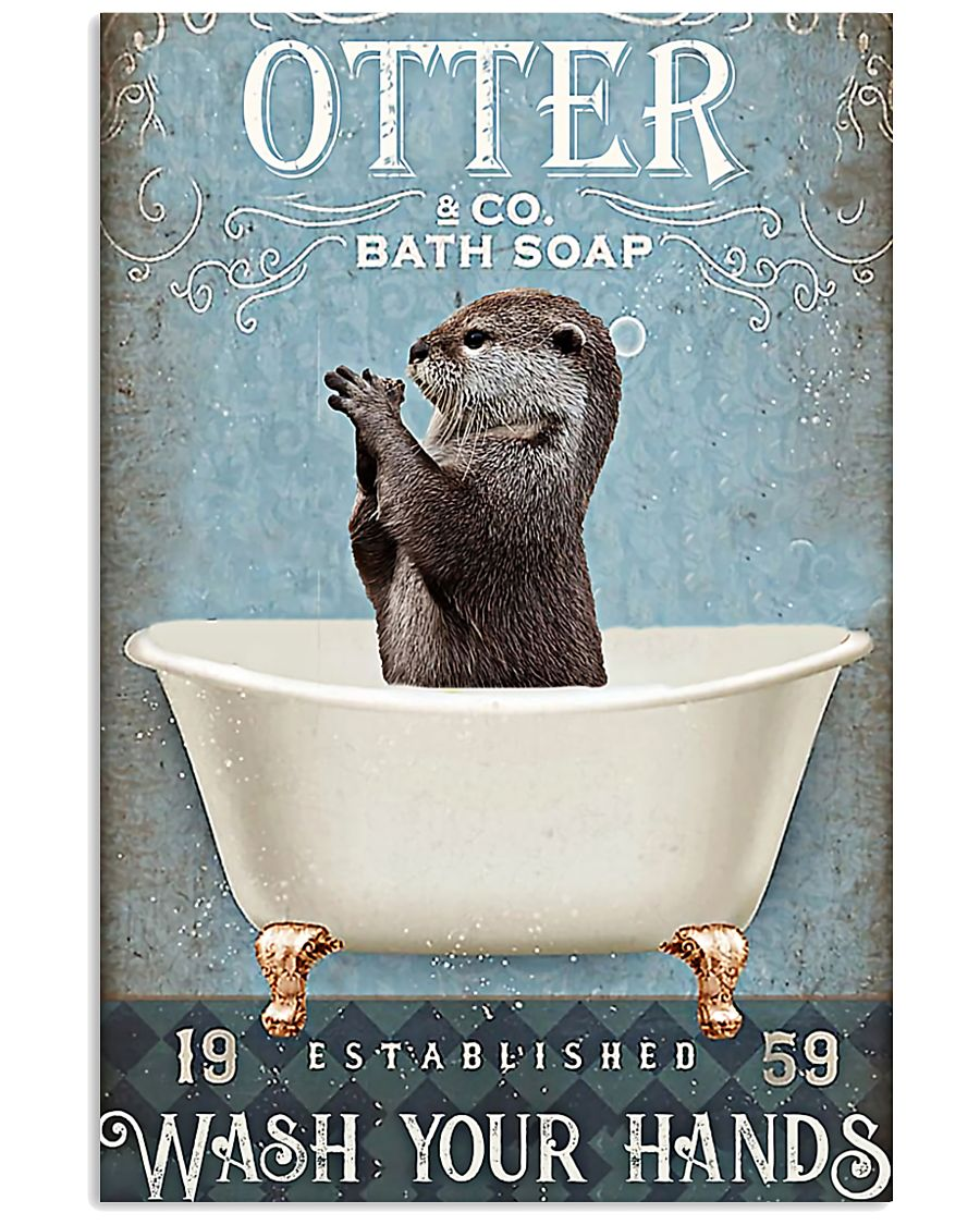 Otter - Wash Your Hands 11x17 Poster