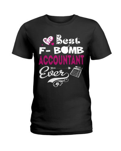 Accountant Best F-Bomb Accountant Ever