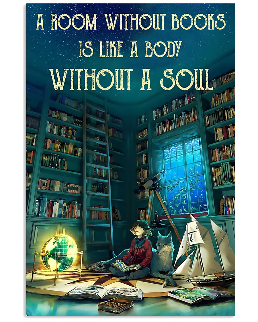 A Room Without Books Is Like A Body Without A Soul 11x17 Poster