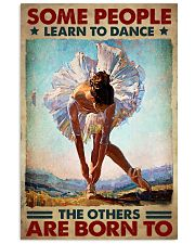 Ballet - Some People Learn To Dance 11x17 Poster front