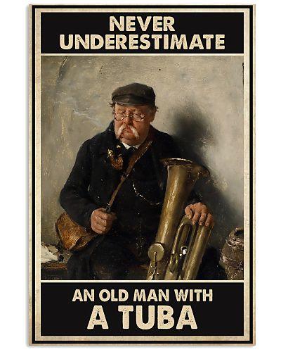 Tuba Never Underestimate An Old Man With A Tuba