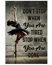 Ballet - Don't Stop When You Are Tired 11x17 Poster front