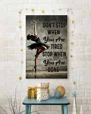 Ballet - Don't Stop When You Are Tired 11x17 Poster lifestyle-holiday-poster-3