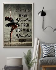 Ballet - Don't Stop When You Are Tired 11x17 Poster lifestyle-poster-1