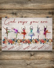Ballet - God Says You Are Strong  17x11 Poster aos-poster-landscape-17x11-lifestyle-14