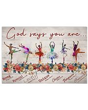 Ballet - God Says You Are Strong  17x11 Poster front