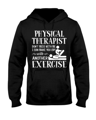 Physical Therapist Don't mess with me