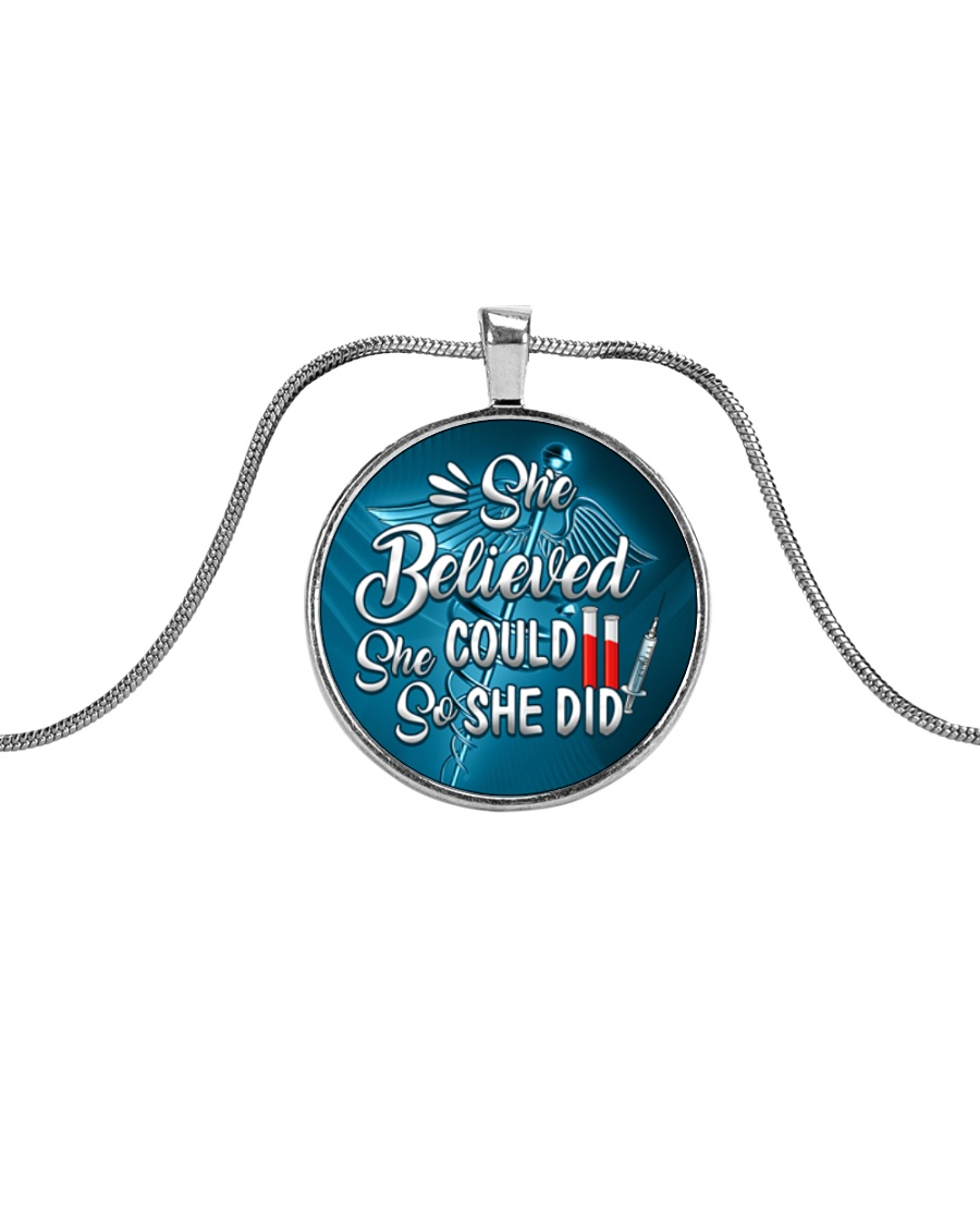 Phlebotomist - She believed she could so she did Metallic Circle Necklace