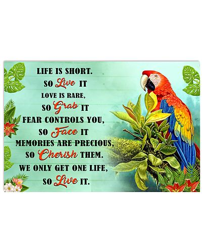 Parrot Life is short so live it Poster