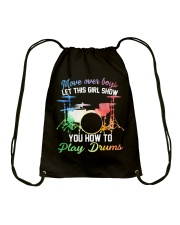 Drummer - Let this girl show you how to play drums Drawstring Bag thumbnail