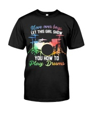 Drummer - Let this girl show you how to play drums Classic T-Shirt thumbnail