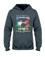 Drummer - Let this girl show you how to play drums Hooded Sweatshirt thumbnail