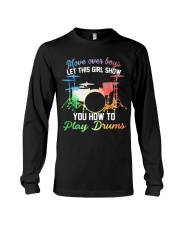Drummer - Let this girl show you how to play drums Long Sleeve Tee thumbnail