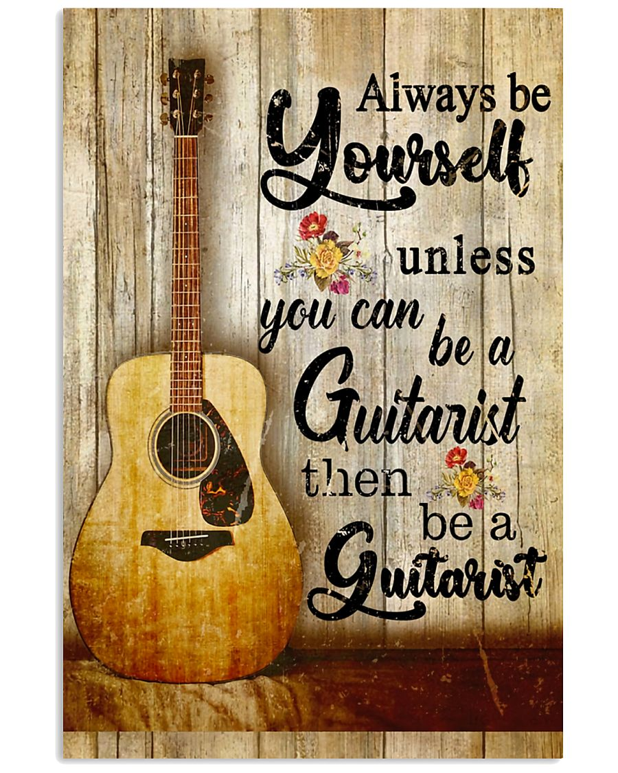 Be A Guitarist Guitar 11x17 Poster