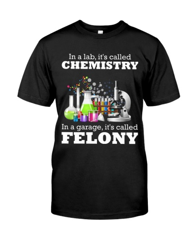 Chemist In a lab it's called chemistry