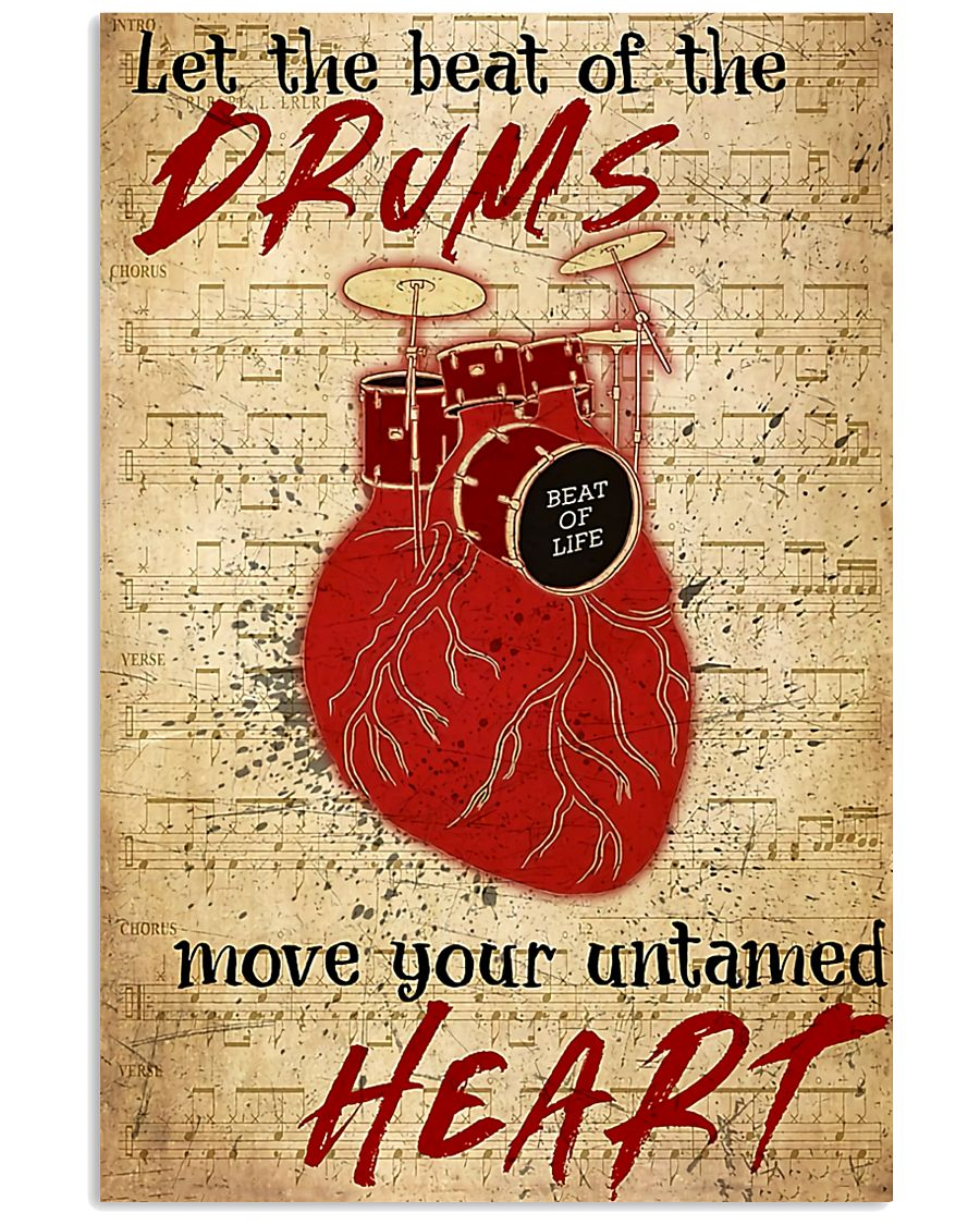 Drummer Beat of the drums move your untamed heart 11x17 Poster
