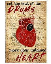 Drummer Beat of the drums move your untamed heart 11x17 Poster front