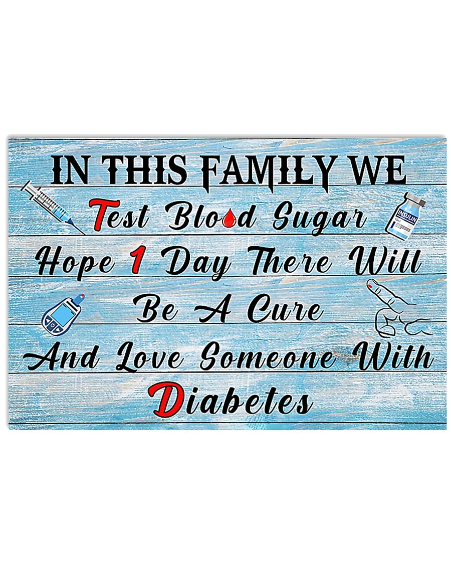 Diabetes In This Family  17x11 Poster