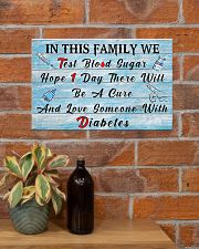 Diabetes In This Family  17x11 Poster poster-landscape-17x11-lifestyle-23