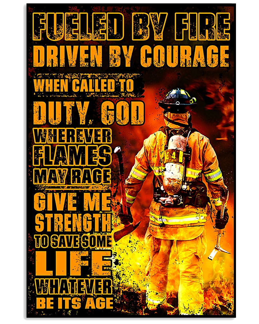 Firefighter Fueled by Fire Poster 11x17 Poster