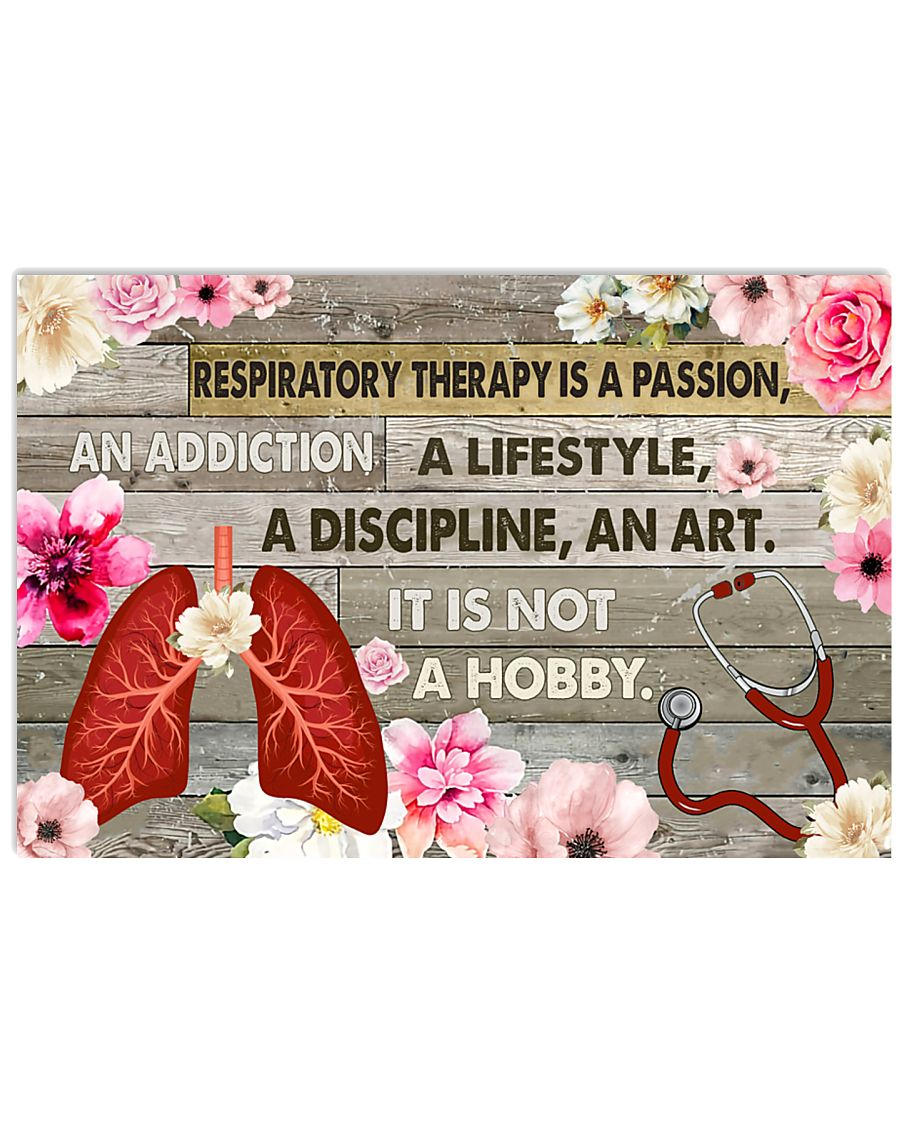 Respiratory Therapy Is A Passion 17x11 Poster