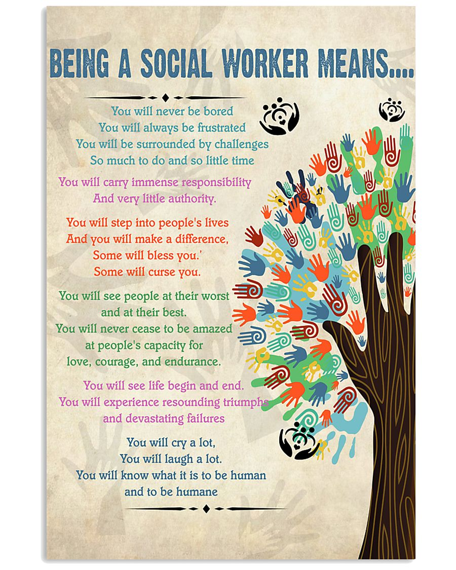 Social Worker Being a Social Worker Means 11x17 Poster