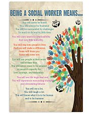 Social Worker Being a Social Worker Means 11x17 Poster front