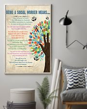 Social Worker Being a Social Worker Means 11x17 Poster lifestyle-poster-1