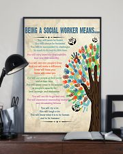 Social Worker Being a Social Worker Means 11x17 Poster lifestyle-poster-2